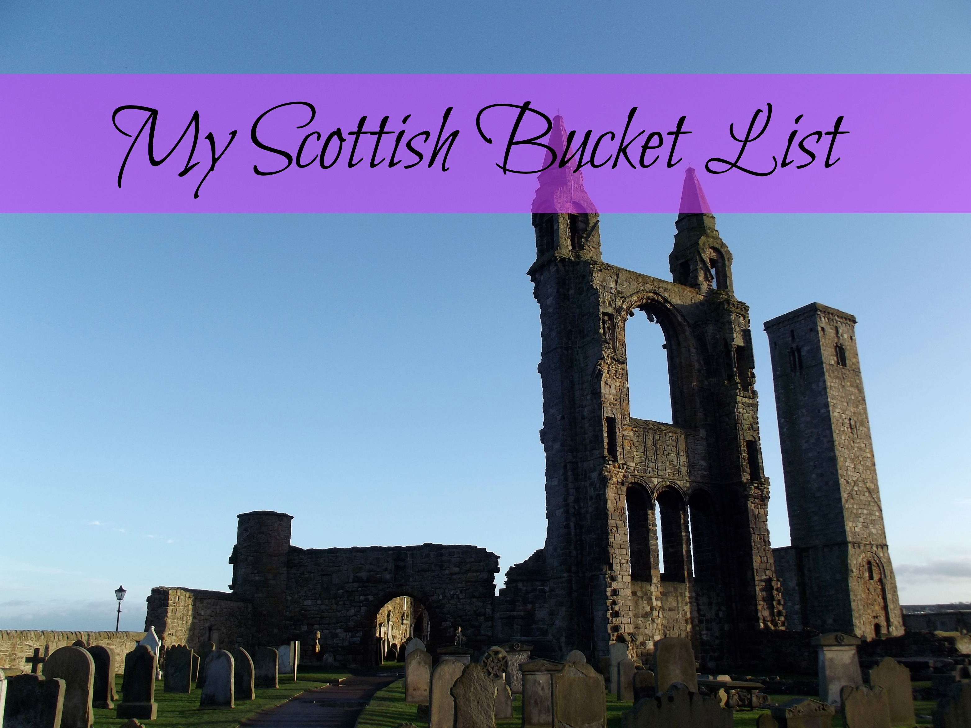 scotland bucket list