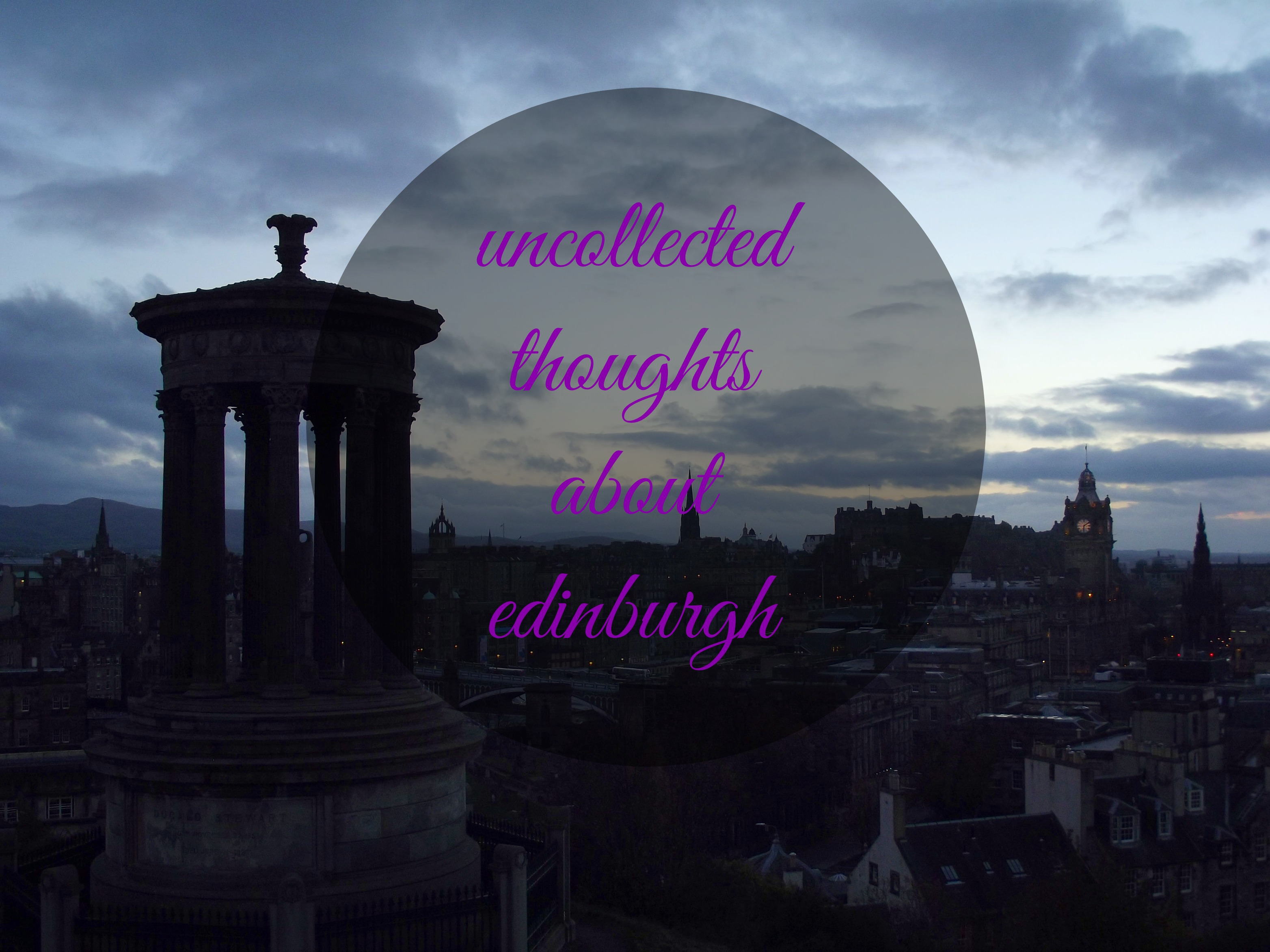 Uncollected thoughts edinburgh
